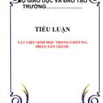 VẬT LIỆU SINH HỌC TRONG GHÉP DA, PHÂN TÁN THUỐC